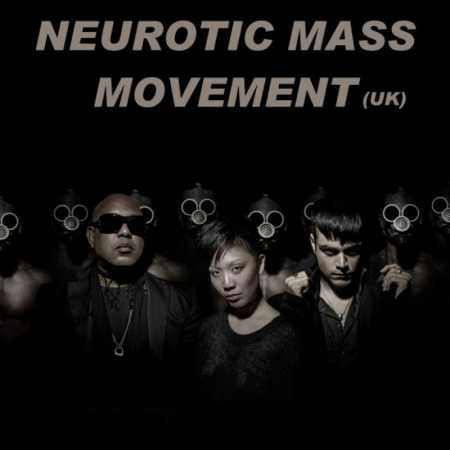 Neurotic Mass Movement