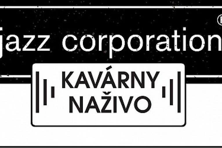 Kavárny Naživo: Jazz Corporation